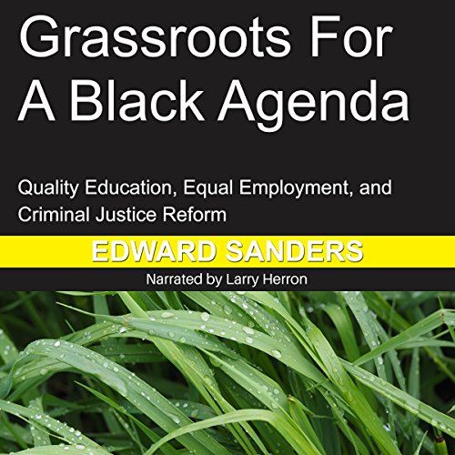 Grassroots for a Black Agenda audiobook cover art