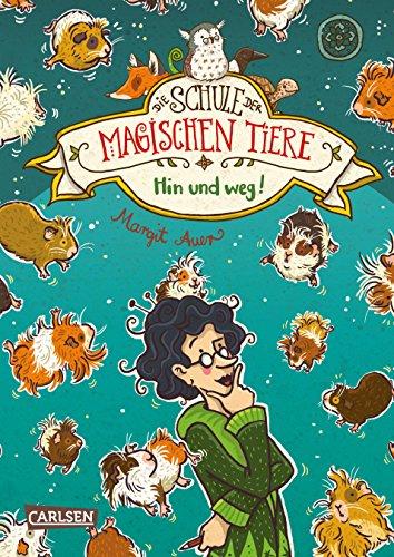 Die Schule der magischen Tiere 10: Hin und weg! (10)