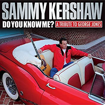 Do You Know Me? A Tribute to George Jones