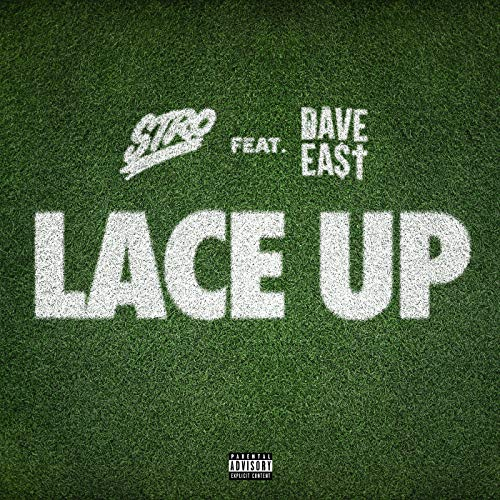 Lace Up [Explicit] [feat. Dave East]