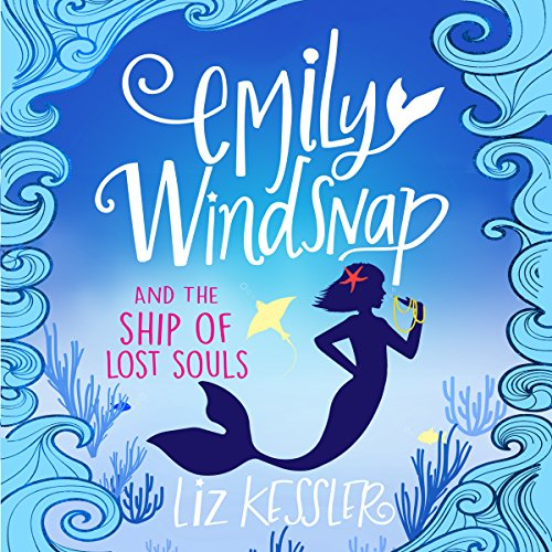 Emily Windsnap and the Ship of Lost Souls cover art