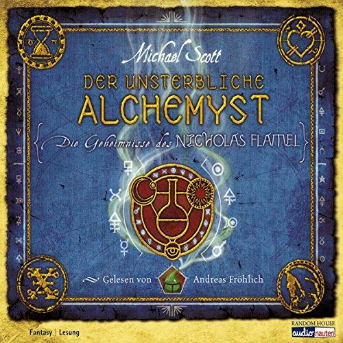 Der unsterbliche Alchemyst (Die Geheimnisse des Nicholas Flamel 1) Titelbild