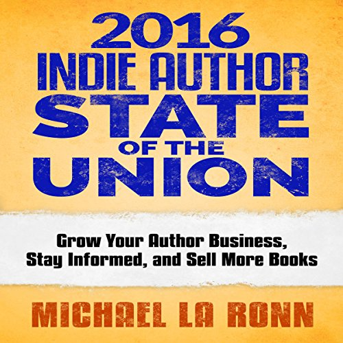 2016 Indie Author State of the Union audiobook cover art