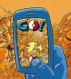 Go!: ¡La parodia más descarada de Pokémon Go! (Biblioteca Planeta)