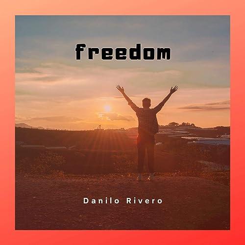 Freedom de Danilo Rivero en Amazon Music - Amazon.es