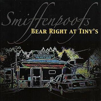 Bear Right at Tiny's