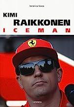 Scaricare Libri Kimi Raikkonen. Iceman PDF