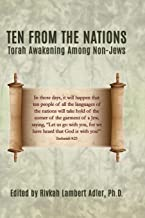 Ten From The Nations: Torah Awakening Among Non-Jews