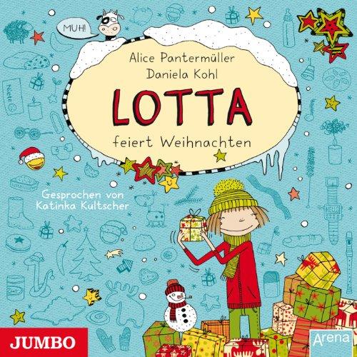 Mein Lotta-Leben: Lotta feiert Weihnachten Titelbild