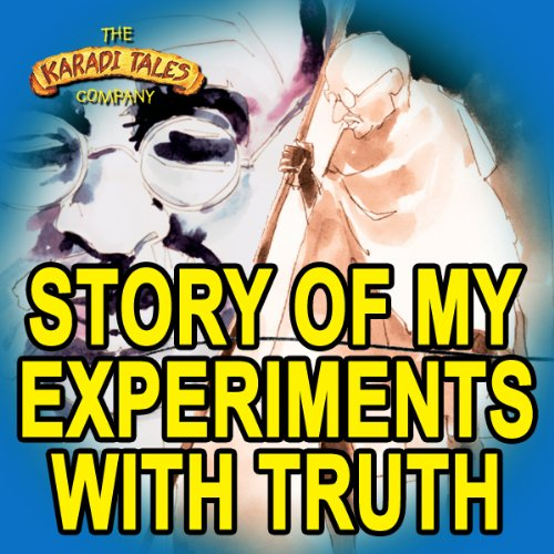 The Story of My Experiments with Truth audiobook cover art