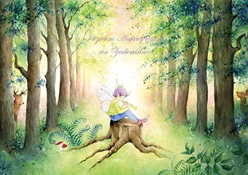 Liebevolle, verträumte Elfengrußkarte für einen Neuanfang auch zur Geburt (Babykarte) und Taufe mit Text: In jedem Anfang wohnt EIN Zauber inne (Hermann Hesse) Mit Umschlag (1)