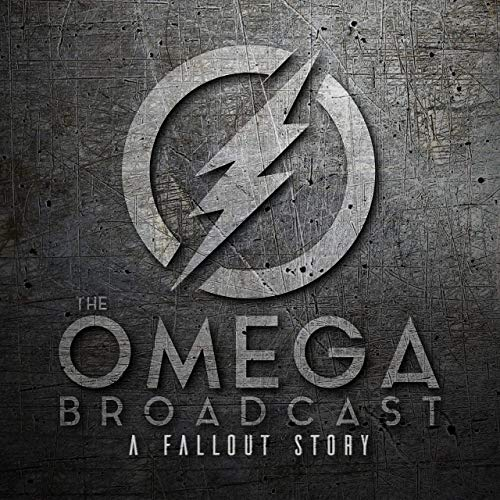 The Omega Broadcast | A Fallout Story Podcast Podcast By The Bearcycle Show cover art