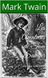 Les Aventures de Tom Sawyer - (illustré par Achille Sirouy) - Format Kindle - 1,99 €