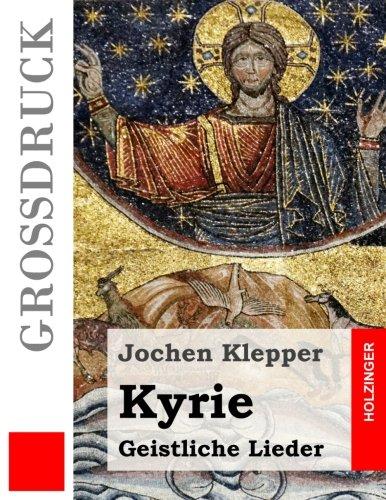 Kyrie (Großdruck): Geistliche Lieder