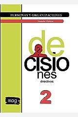 Decisiones directivas: Versión a color (Personas y organizaciones nº 2) (Spanish Edition) Kindle Edition