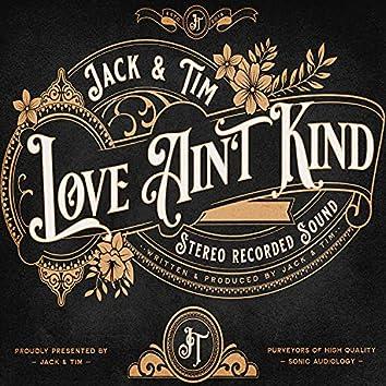 Love Ain't Kind