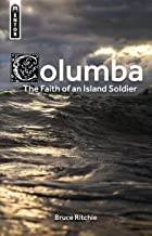 Columba: the Faith of an Island Soldier (Biography)