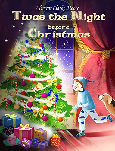 Twas the Night before Christmas (DELUXE Illustrated Edition): Loopina's Publishing House Winter Fairytales (English Edition)