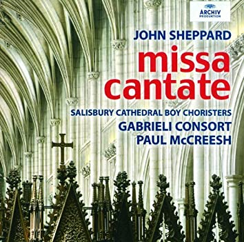 John Sheppard: Missa Cantate
