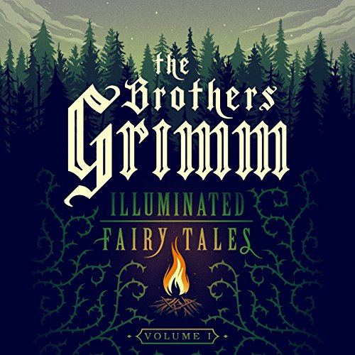 『The Brothers Grimm: Illuminated Fairy Tales, Vol. 1』のカバーアート