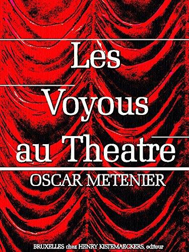 Les voyous au théâtre Histoire de deux pièces