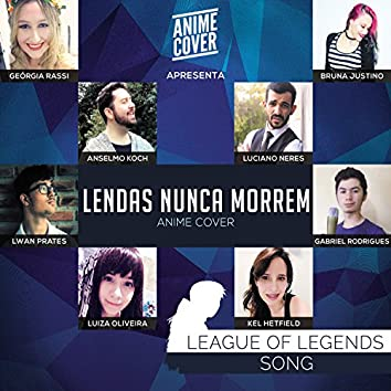 "Lendas Nunca Morrem (From ""League of Legends"")"