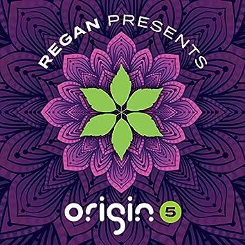 Regan Presents Origin 5