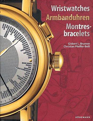 Wristwatches armbanduhren montres-bracelets. Ediz. inglese, tedesca