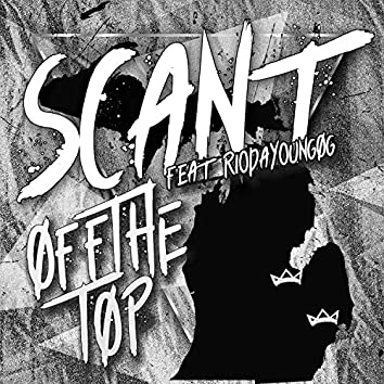 off The Top (feat. RioDaTheYoungOg)