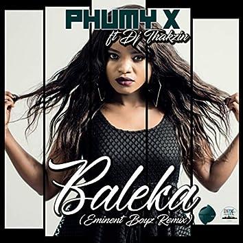 Baleka (feat. DJ Thakzin) [Eminent Boyz Remix]