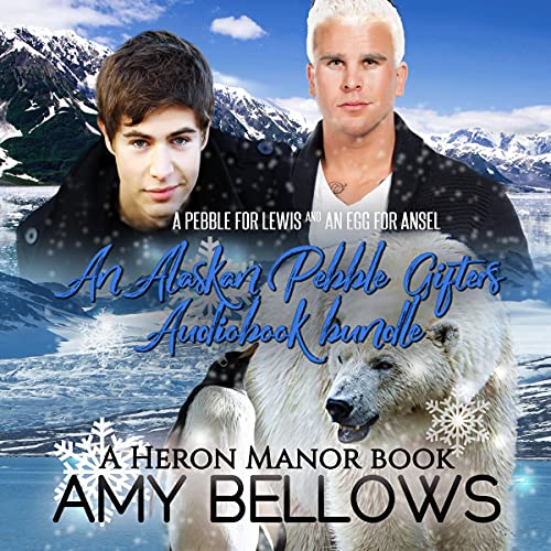 Alaskan Pebble Gifters Bundle: Books 1 & 2 Audiobook By Amy Bellows cover art