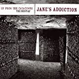 Up From The Catacombs: The Best Of Jane's Addiction (Digital Version) [Explicit]