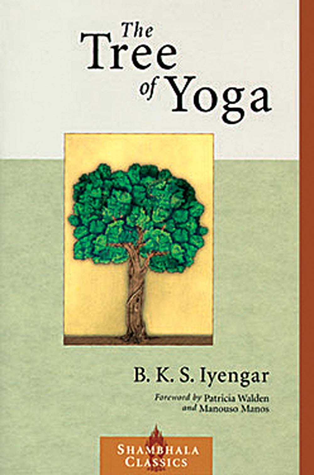 Download The Tree Of Yoga (Shambhala Classics) 