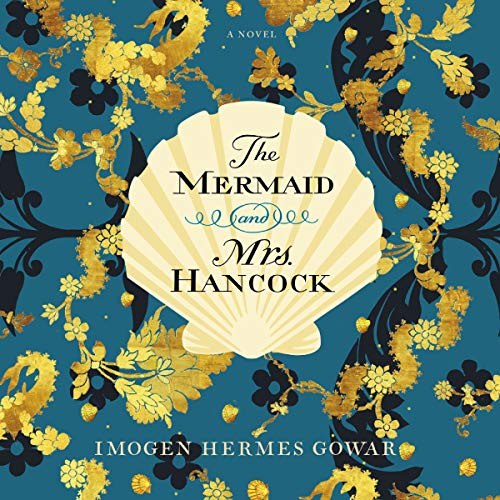 The Mermaid and Mrs. Hancock audiobook cover art