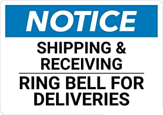 Safety Sign Wall Decal Vinyl Notice: Shipping and Receiving Ring Bell for Deliveries Waterproof for Indoor & Outdoor Use 10