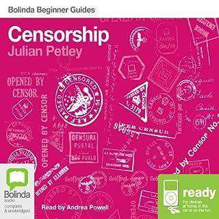 Censorship: Bolinda Beginner Guides                   De :                                                                                                                                 Julian Petley                               Lu par :                                                                                                                                 Andrea Powell                      Durée : 6 h et 20 min     Pas de notations     Global 0,0