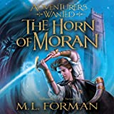The Horn of Moran: Adventurers Wanted, Book 2