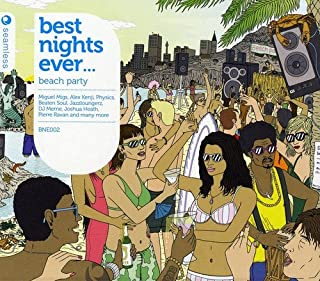 Best Nights Ever ... Beach Party