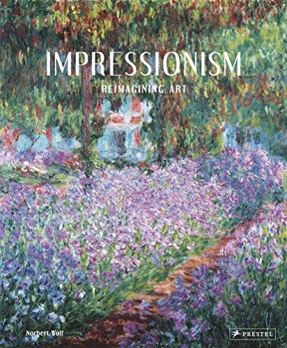 Impressionism: Reimagining Art