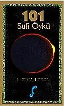 101 Sufi Öykü: Öyküler