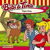 Papis Pony (Bibi und Tina 11) Hörbuch