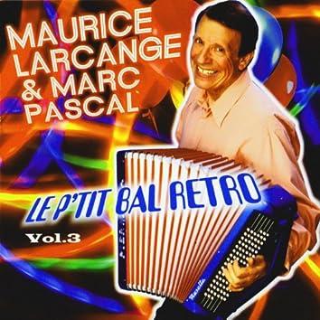Le P'tit Bal Rétro Vol. 3