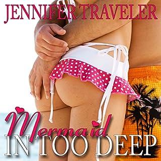Mermaid: In Too Deep audiobook cover art