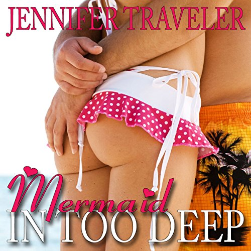 Mermaid: In Too Deep audiobook cover art