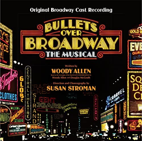 Original Broadway Cast of Bullets Over Broadway