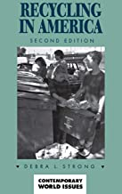 Recycling in America: A Reference Handbook, 2nd Edition (Contemporary World Issues)