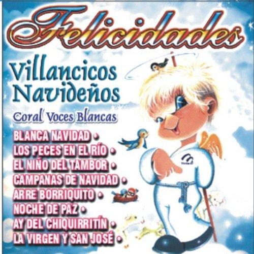 Villancicos Navideños - Felicidades - Coral Voces Blancas