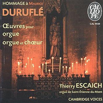 Hommage à Maurice Duruflé: Œuvres pour orgue et chœur