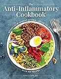 The Anti-Inflammatory Cookbook: Over 100...