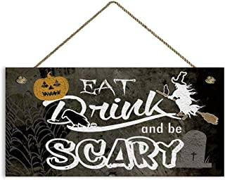 MAIYUAN Spooky Halloween Sign, Eat Drink and Be Scary, Rustic Decor, Grunge Style, 5